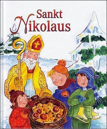St. Nikolaus: Geschichten, Lieder und Legenden, Barbara Cratzius, St. Benno Verlag, Germany, 2009
