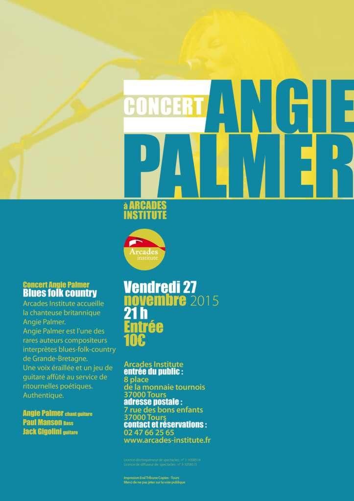 Vendredi 27 Novembre 21h Concert Angie Palmer Blues folk country Arcades Institute accueille la chanteuse britannique Angie Palmer. Angie Palmer est l'une des rares auteurs compositeurs interprètes blues-folk-country de Grande-Bretagne. Une voix éraillée...
