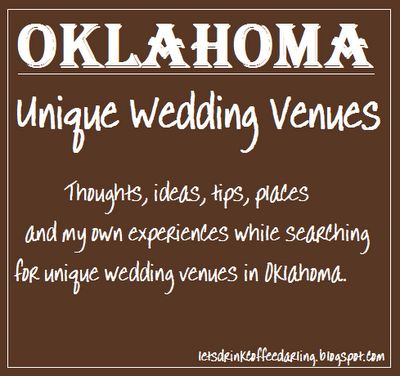 Unique Wedding Venue Searching Tips for Oklahoma Brides #OklahomaWedding