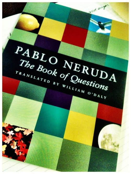 Pablo Neruda: Worth Reading, Neruda Return, 4 Years, 2013 Toread, Books Worth, 2013 To Reading, Politics Activities, Lit Bits, Pablo Neruda
