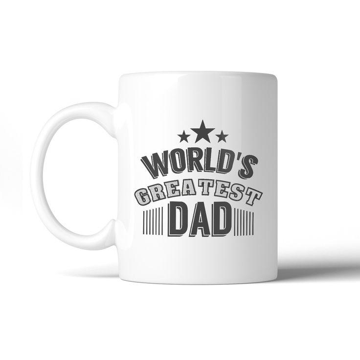 World's Greatest Dad Fathers Day Gift Mug Unique Design Coffee Mug