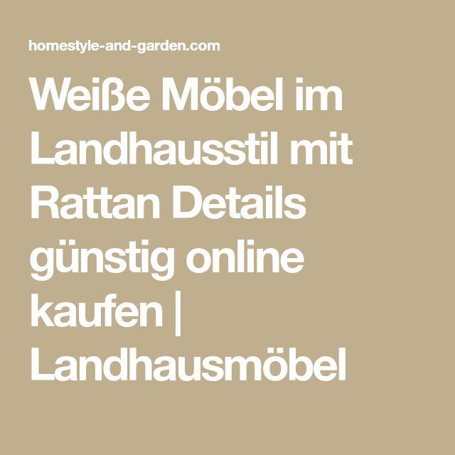 Weiße Möbel im Landhausstil mit Rattan Details günstig online kaufen | Landhausmöbel