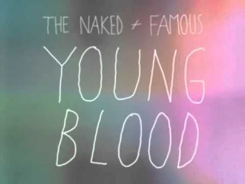 Young blood the naked and famous naked galleries 73