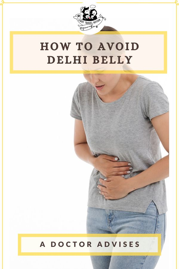 Travelers Diarrhea (TD): How to Avoid a Bad Stomach on