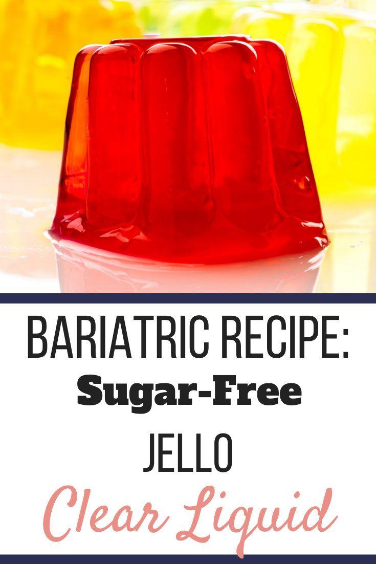 The Best Way To Survive The Clear Liquid Diet Post Bariatric Surgery Recipe Clear Liquid Diet Sugar Free Jello Clear Liquids
