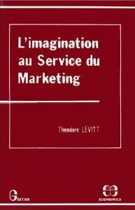 Définition du marketing selon Théodore Levitt