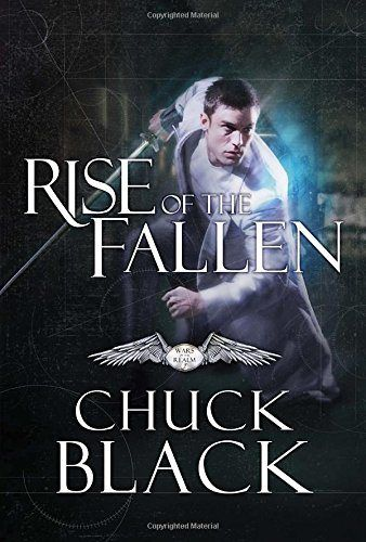 New blog post: Book review of Rise of the Fallen: Wars of the Realm, Book 2 - by Chuck Black