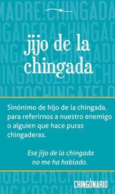 «Jijo de la chingada», el póster de hoy en @ElChingonario: