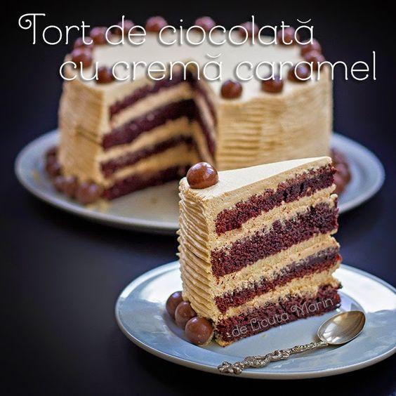 Din bucătăria mea: Tort de ciocolata cu crema caramel