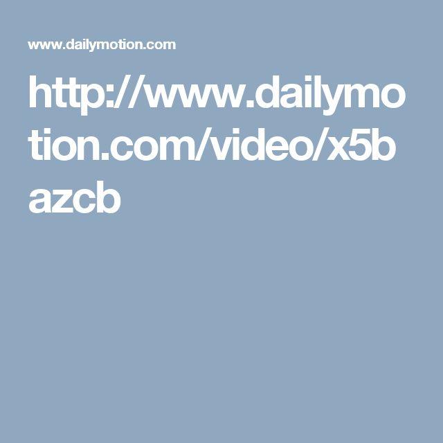 http://www.dailymotion.com/video/x5bazcb