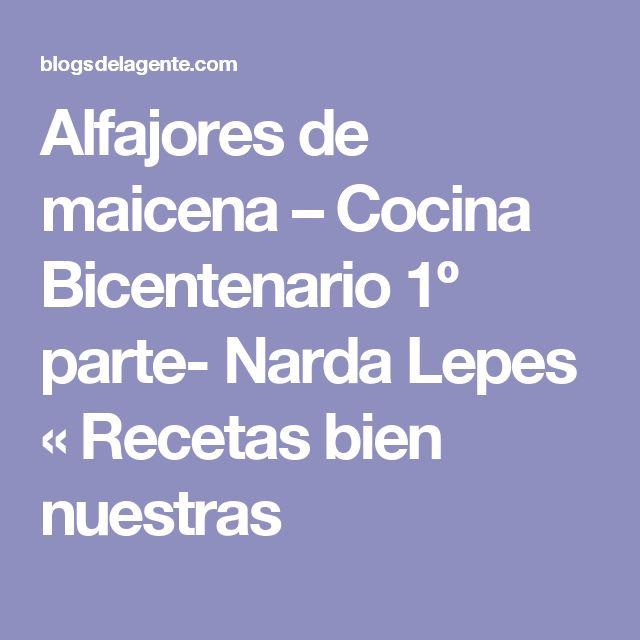 Alfajores de maicena – Cocina Bicentenario 1º parte- Narda Lepes « Recetas bien nuestras