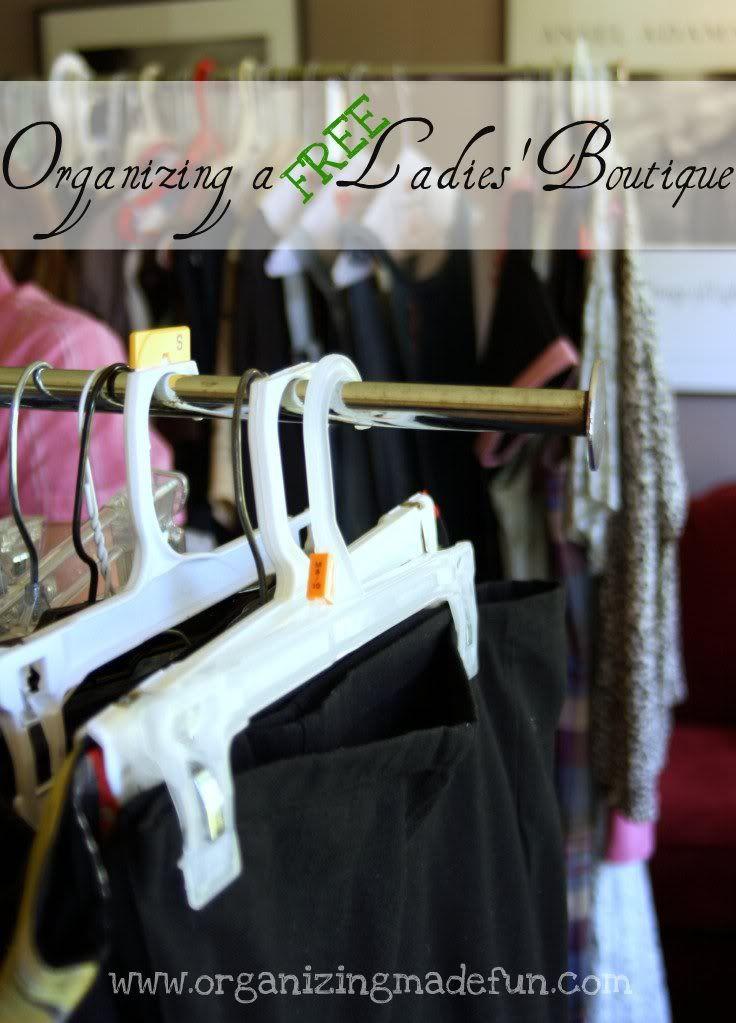 Ladies Boutique Idea:  Organizing a FREE Ladies' Boutique