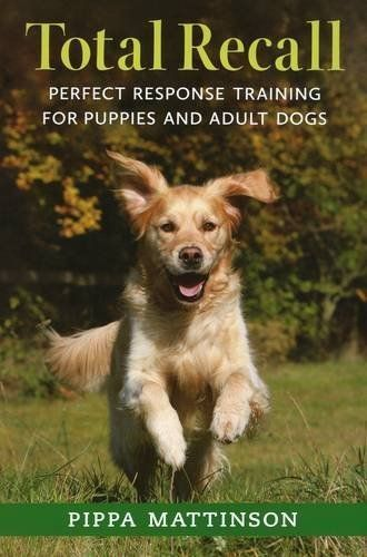 Total Recall is a complete recall training system for all dogs of all ages The exercises are force-free andcan be used to train a new puppy or to retrain an adult Labrador whose recall has broken down It's a nicely illustrated book andcontains numerous detailedtraining exercises. Bestseller Total Recall is an Amazon Bestseller, it has …