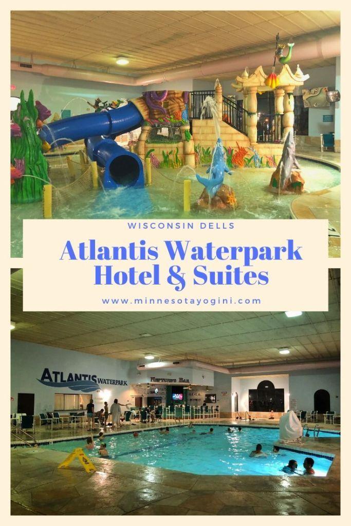 Atlantis Waterpark Hotel Suites Wisconsin Dells In 2020