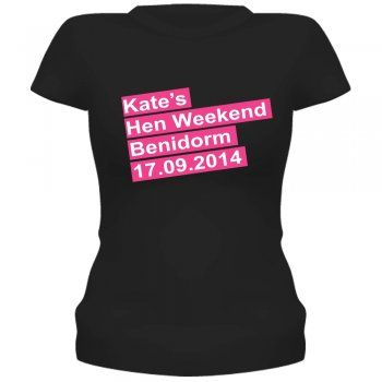 Hen Weekend Personalised T-Shirt/Vest Top Black. A lively design with a clear type design.With the bride to be's personal details on this striking t-shirt she will feel special, happy and ready to enjoy her last night of freedom.We add the bride to be's name, location and date of her hen party.They make a great memento of a night to remember!�