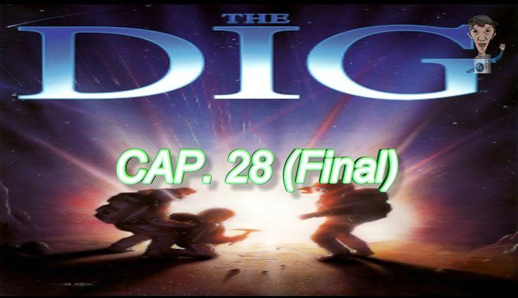 The Dig - Cap. 28 - Final Feliz (ultimo capitulo)