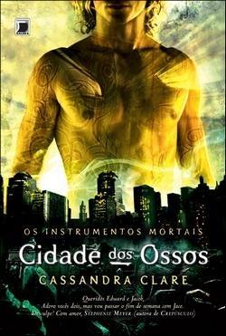 Cidade dos Ossos, Cassandra Clare