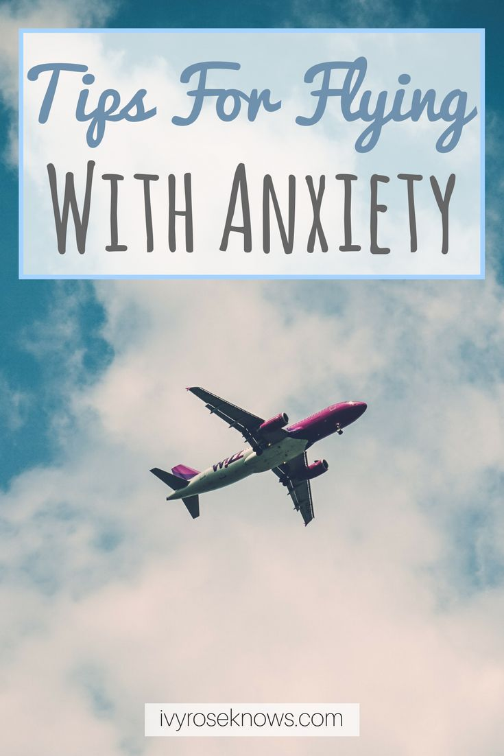 Tips for flying with anxiety.