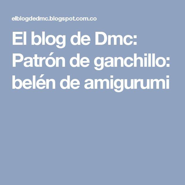 El blog de Dmc: Patrón de ganchillo: belén de amigurumi
