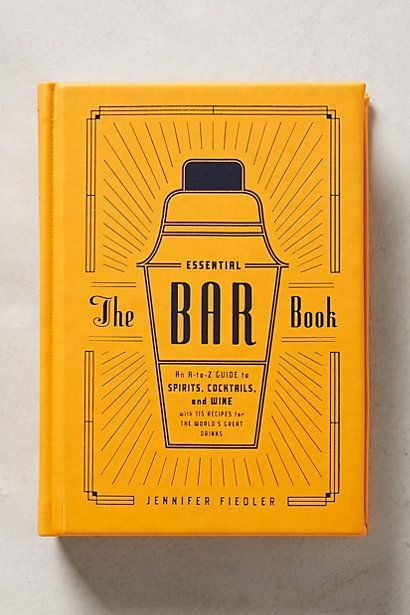 The Essential Bar Book - anthropologie.com #anthrofave