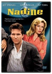 Nadine: Jeff Bridges, Kim Basinger