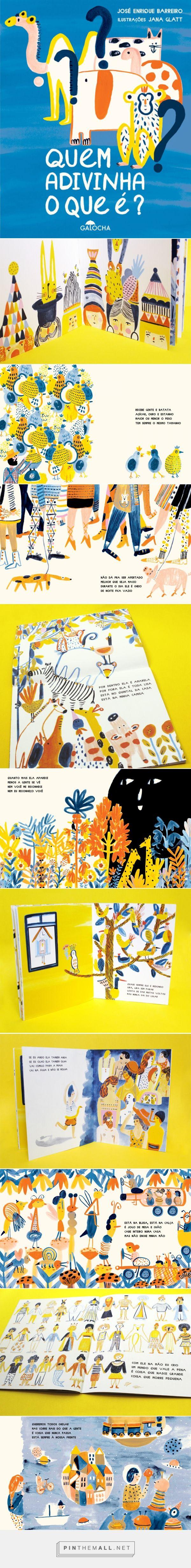«Quem adivinha o que é?»   Ilustrações Jana Glatt