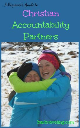 A Christian Accountability Partners: A Beginner's Guide - for when you need a little help with your relationship with God.
