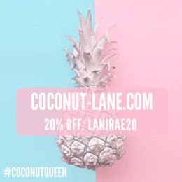 Use the code LANIRAE20 for a huge 20% off anything you want on Coconut Lane 😱