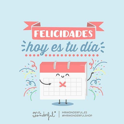 Felicidades hoy es tu día