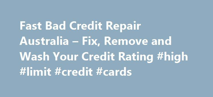 Fast Bad Credit Repair Australia – Fix, Remove and Wash Your Credit Rating #high #limit #credit #cards http://credits.remmont.com/fast-bad-credit-repair-australia-fix-remove-and-wash-your-credit-rating-high-limit-credit-cards/  #credit check australia free # REQUEST A CALL BACK Make an Enquiry! Welcome to Clear Credit Solutions Looking to see how you can fix your bad credit rating in Australia? Remove black marks against your name, allowing you to increase…  Read moreThe post Fast Bad Credit…