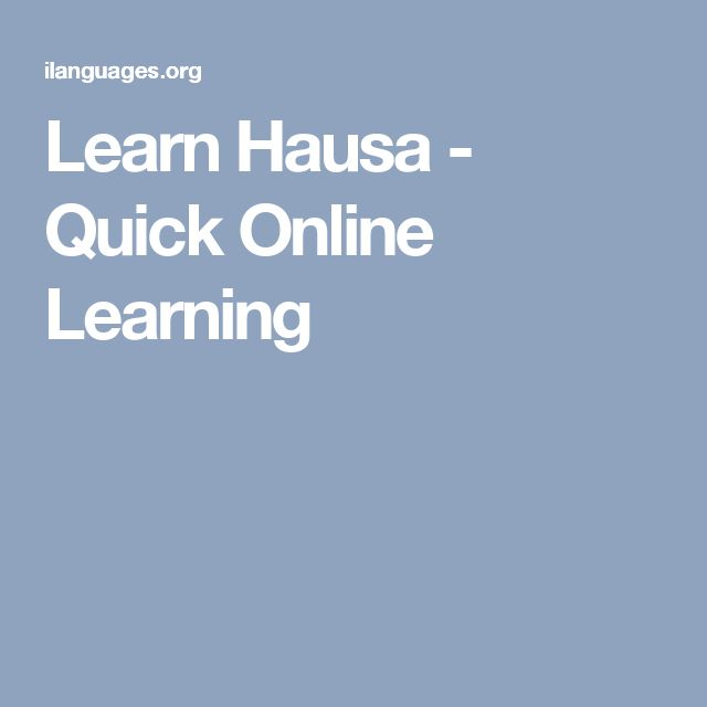 Learn Hausa - Quick Online Learning