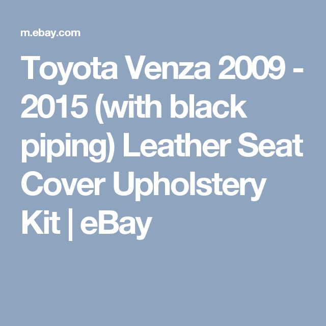 Toyota Venza 2009 - 2015 (with black piping) Leather Seat Cover Upholstery Kit | eBay