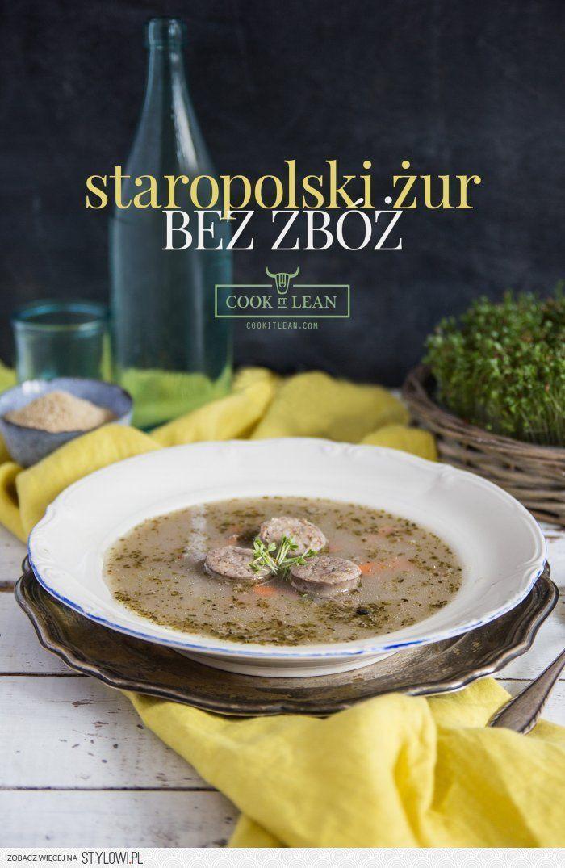 Żurek staropolski bez zbóż - Cook it Lean - sprawdzone… na Stylowi.pl