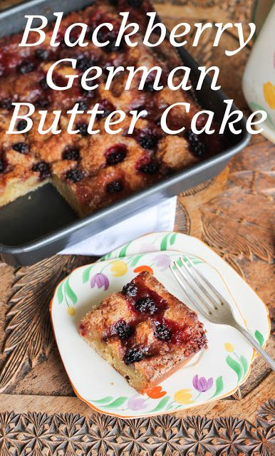 Food Lust People Love: Butterkuchen or German butter cake is baked with a butter enrich yeast dough, that is topped with sugar and yet more butter. In this version, I've named Brombeere-Butterkuchen or Blackberry German Butter Cake, I've also added some wild blackberries to the topping.