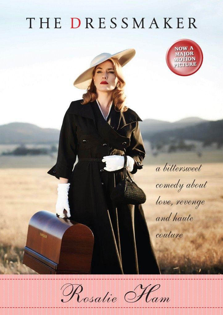 The Dressmaker / Rosalie Ham (Re-read) Publisher link: http://www.duffyandsnellgrove.com.au/dd-product/the-dressmaker/
