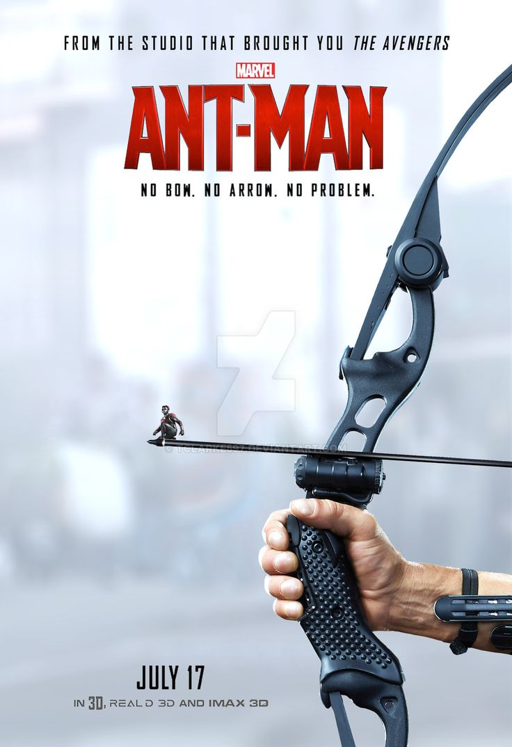Ant-Man Poster - No bow, no problem by tclarke597.deviantart.com on @DeviantArt