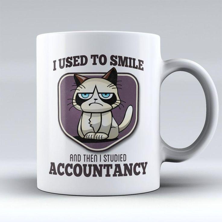 "Limited Edition - ""I Used to Smile - Accountancy"" 11oz Mug"