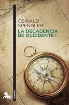 la decadencia de occidente (v.1)-oswald spengler-9788467037555