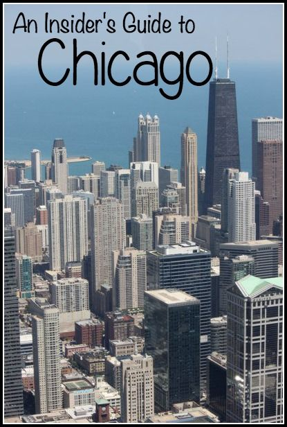 An insider's guide to Chicago - must see, must eat, must do