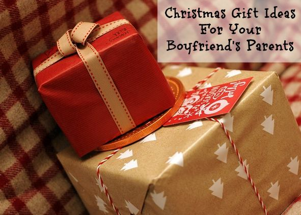 Great Christmas Gift Ideas For Your Boyfriend's Parents
