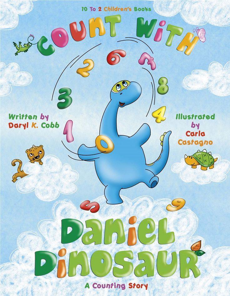 Count with Daniel Dinosaur eBook: Daryl Cobb, Carla Castagno: Amazon.co.uk: Books
