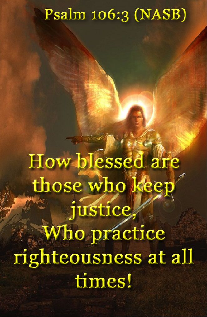 Psalm 106:3 (NASB) - How blessed are those who keep ...