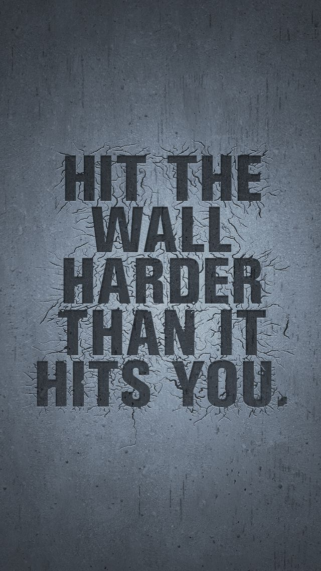 Whether you're a seasoned marathoner or training for your first 5K, everybody hits the wall when they train. Just remember, when that wall hits you, hit back with enough force to break through. Click to find a smartphone wallpaper that keeps you motivated.