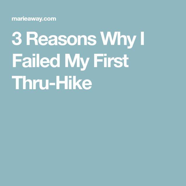 3 Reasons Why I Failed My First Thru-Hike