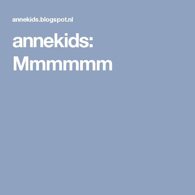 annekids: Mmmmmm