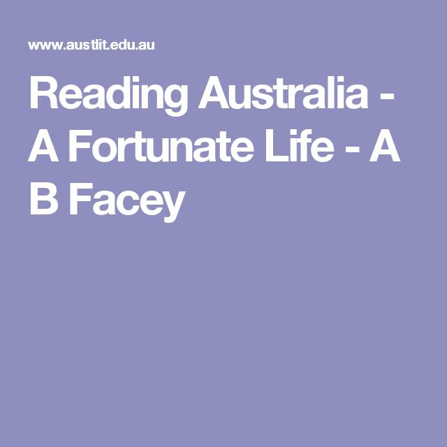 Reading Australia - A Fortunate Life - A B Facey