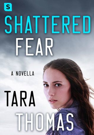 Sportochick's Musings REVIEW: Shattered Fear by Tara Thomas