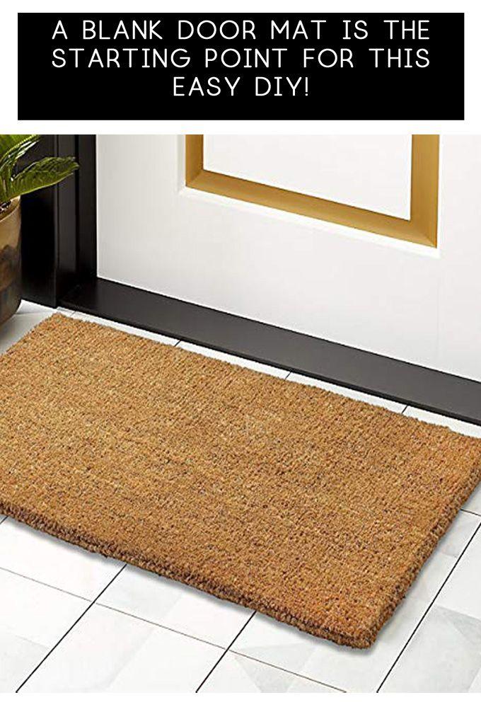 Diy Front Door Mat Ideas With Stencils In 2020 Door Mat Front Door Mats Diy
