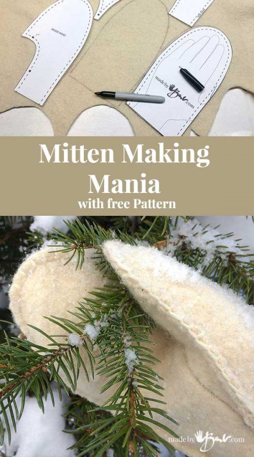 Mitten Making Mania with free pattern - Made By Barb - felted wool, leather