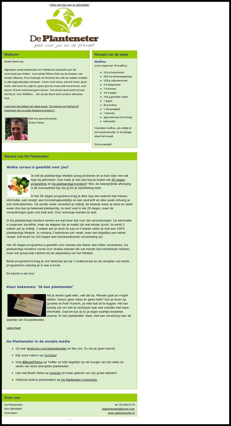 Nieuwsbrief van 'planteneter' Boele Ytsma. Bestel zijn gratis 7-delige basis cursus planteneten op http://deplanteneter.nl